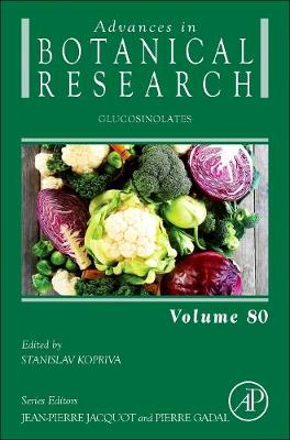 Glucosinolates: Volume 80 - Advances in Botanical Research (Hardback)