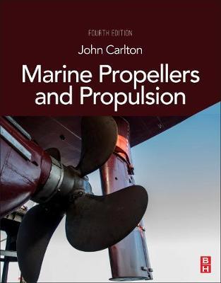 Marine Propellers and Propulsion (Hardback)