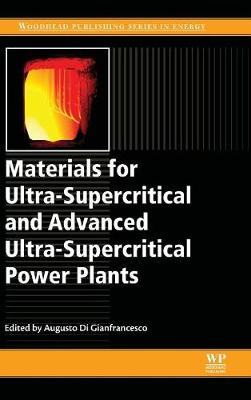 Materials for Ultra-Supercritical and Advanced Ultra-Supercritical Power Plants (Hardback)