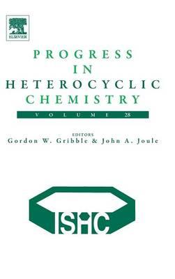 Progress in Heterocyclic Chemistry: Volume 28 - Progress in Heterocyclic Chemistry (Hardback)