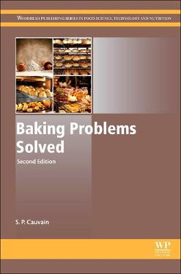 Baking Problems Solved - Woodhead Publishing Series in Food Science, Technology and Nutrition (Hardback)