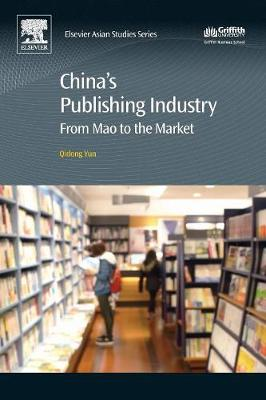 China's Publishing Industry: From Mao to the Market (Paperback)