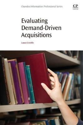 Evaluating Demand-Driven Acquisitions (Paperback)