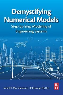 Demystifying Numerical Models: Step-by Step Modeling of Engineering Systems (Paperback)