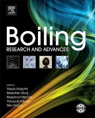 Boiling: Research and Advances (Hardback)