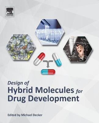 Design of Hybrid Molecules for Drug Development (Paperback)