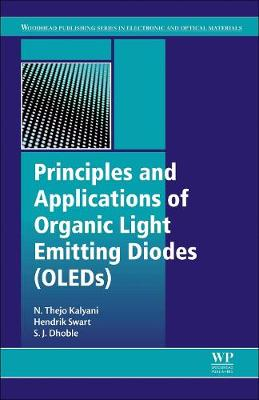 Principles and Applications of Organic Light Emitting Diodes (OLEDs) - Woodhead Publishing Series in Electronic and Optical Materials (Hardback)