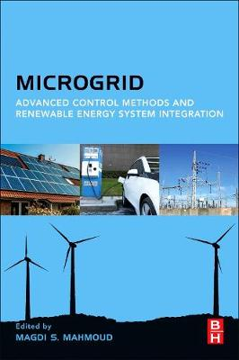 Microgrid: Advanced Control Methods and Renewable Energy System Integration (Paperback)