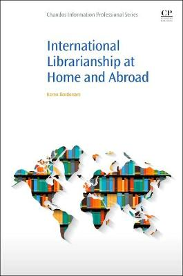 International Librarianship at Home and Abroad (Paperback)