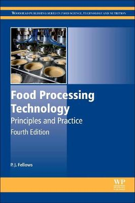 Food Processing Technology: Principles and Practice - Woodhead Publishing Series in Food Science, Technology and Nutrition (Hardback)