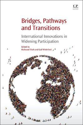 Bridges, Pathways and Transitions: International Innovations in Widening Participation (Paperback)