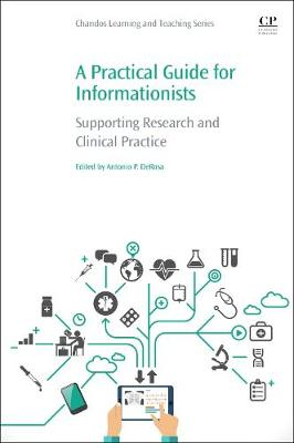 A Practical Guide for Informationists: Supporting Research and Clinical Practice (Paperback)