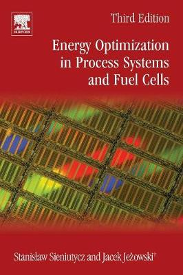 Energy Optimization in Process Systems and Fuel Cells (Paperback)