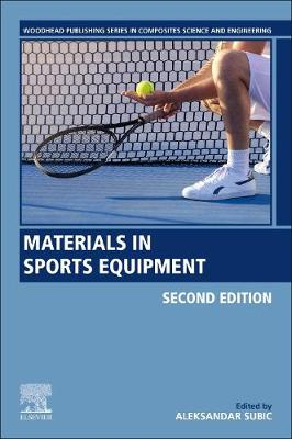 Materials in Sports Equipment - Woodhead Publishing Series in Composites Science and Engineering (Paperback)
