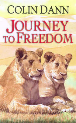 Lions of Lingmere: Journey to Freedom Bk. 1 - The lions of Lingmere bk. 1 (Hardback)