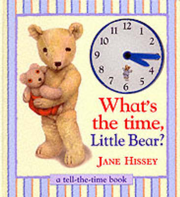 What's the Time Little Bear? (Hardback)