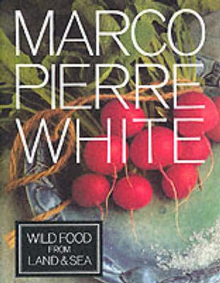 Wild Food from Land and Sea (Hardback)