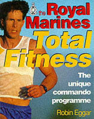 The Royal Marines Total Fitness (Paperback)