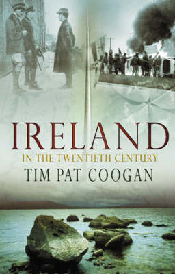 Ireland In The 20th Century (Hardback)