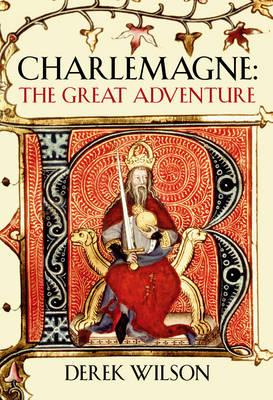 Charlemagne: Barbarian and Emperor (Hardback)
