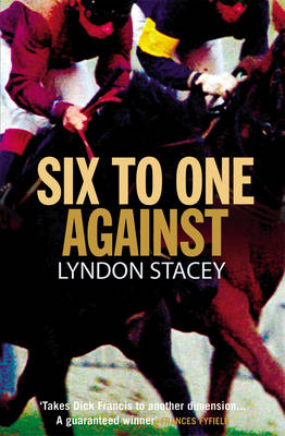 Six to One Against (Paperback)