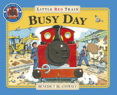 Little Red Train: Busy Day (Hardback)