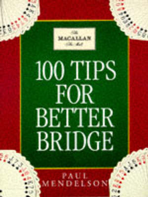 100 Tips To Improve Your Bridge (Paperback)