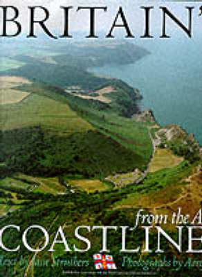 Britain's Coastlines From The Air (Hardback)