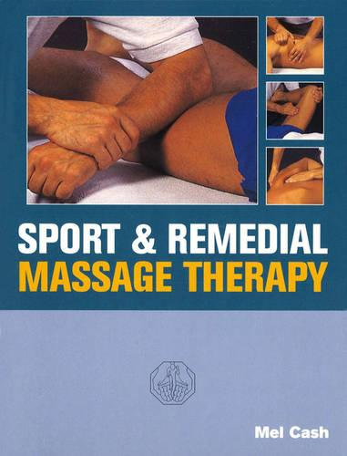 Sports And Remedial Massage Therapy (Paperback)
