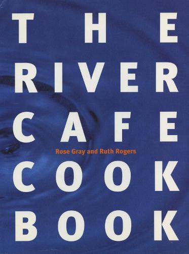 The River Cafe Cookbook (Paperback)