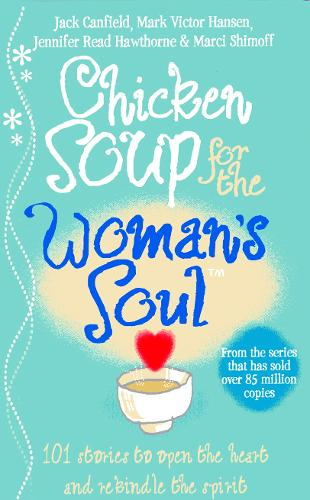 Chicken Soup for the Woman's Soul (Paperback)