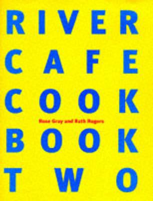 River Cafe Cook Book 2 (Hardback)