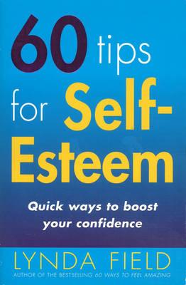 60 Tips For Self Esteem (Paperback)