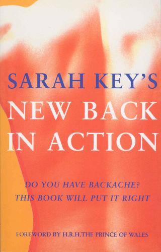 Back In Action: Do You Have Backache? This Book Will Put It Right (Paperback)