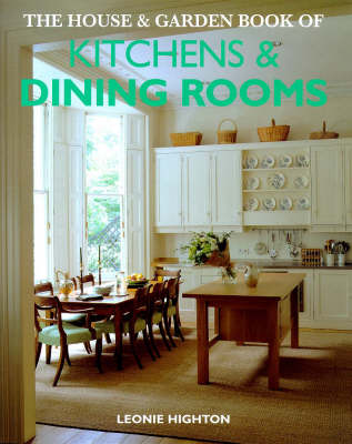 House & Garden Book Of Kitchens And Dining Rooms (Hardback)