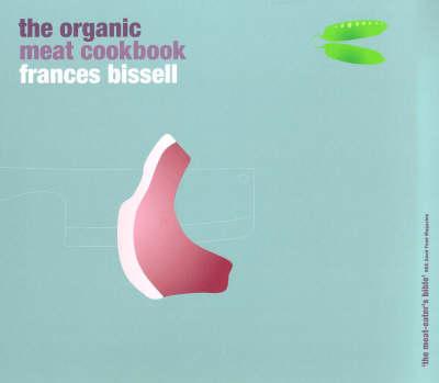The Organic Meat Cookbook (Paperback)