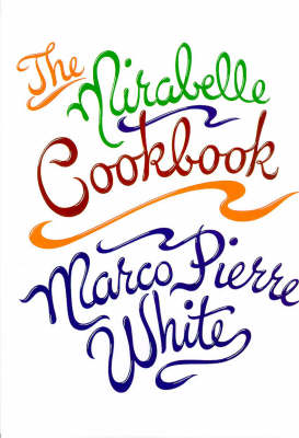 The Mirabelle Cookbook (Hardback)