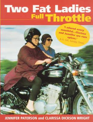 Two Fat Ladies: Full Throttle (Paperback)