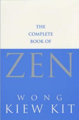 The Complete Book Of Zen (Paperback)