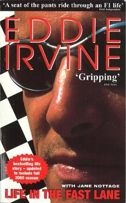 Eddie Irvine: Life In The Fast Lane (Paperback)