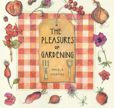 The Pleasures Of Gardening (Hardback)