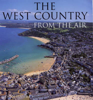 The West Country From The Air (Hardback)
