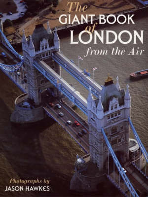 The Giant Book Of London From The Air (Paperback)