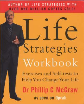 Life Strategies Workbook (Paperback)