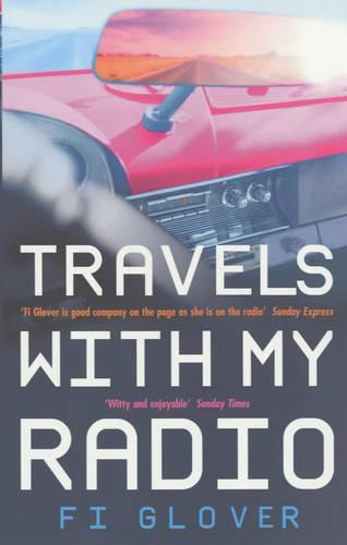Travels With My Radio: I Am An Oil Tanker (Paperback)
