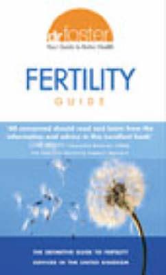 Dr Foster Fertility Guide (Paperback)