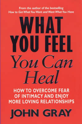 What You Feel You Can Heal (Paperback)