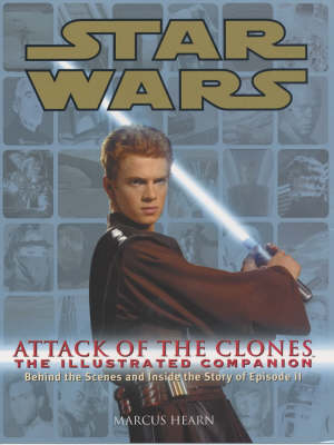 Star Wars Attack of the Clones the Illustrated Companion - Star Wars (Paperback)