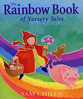 The Rainbow Book of Nursery Tales (Hardback)