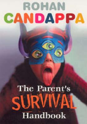 The Parents Survival Handbook (Paperback)